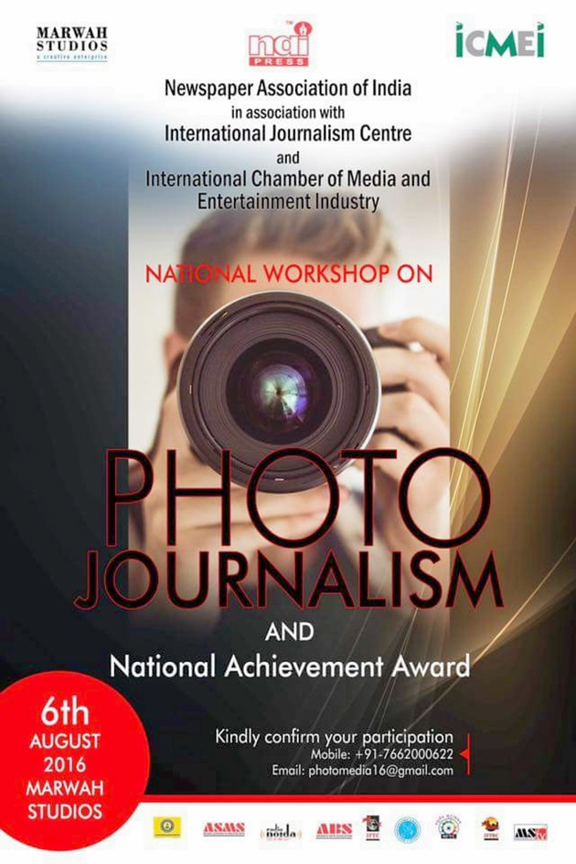 National Workshop On Photo Journalism On 6th August At Marwah Studio